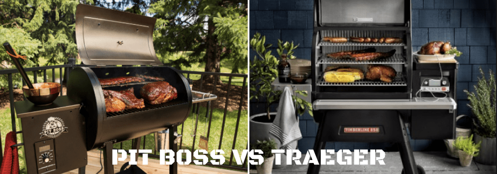 Pit Boss Vs Traeger Pellet Grill The Ultimate Battle