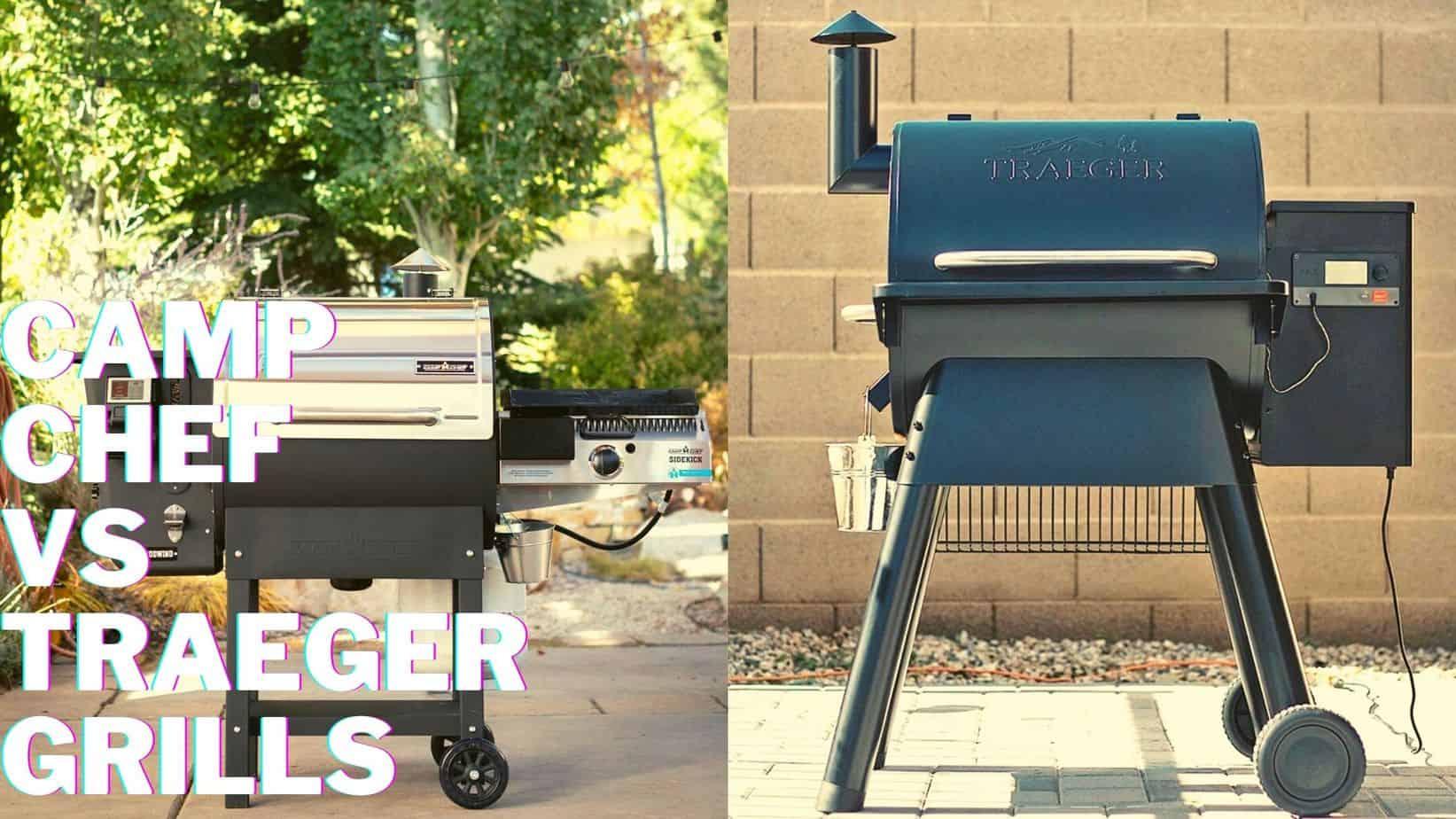Camp Chef vs Traeger Pellet Grills